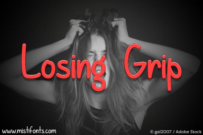 Losing Grip Font poster