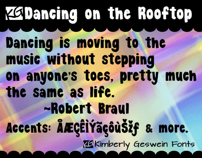 KG Dancing on the Rooftop Font poster