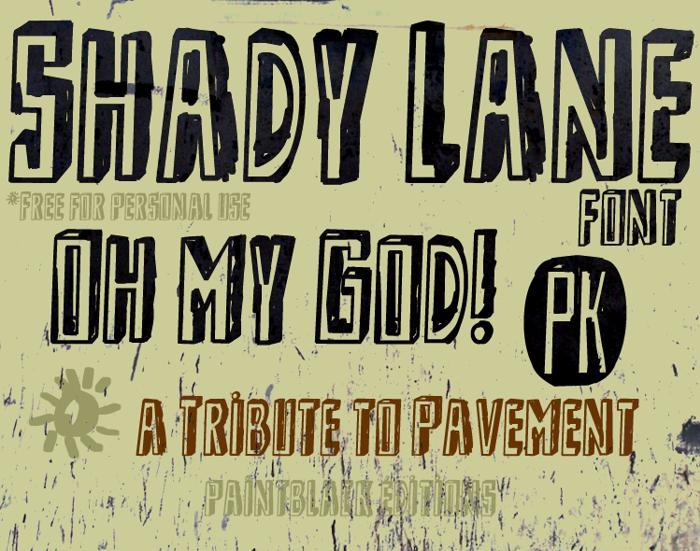 Shady Lane Font poster