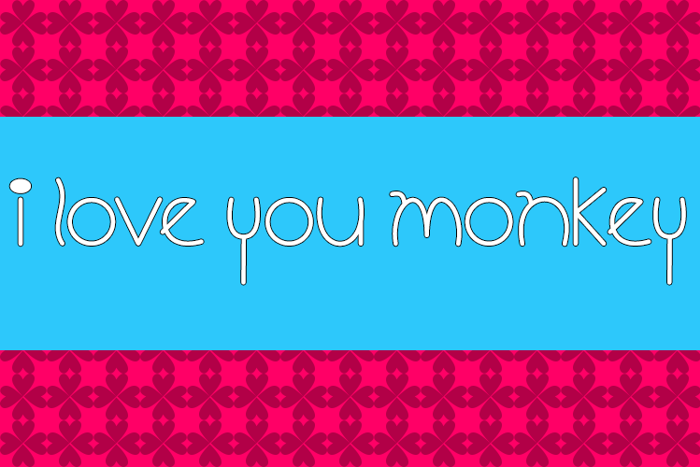I Love You Monkey Font poster
