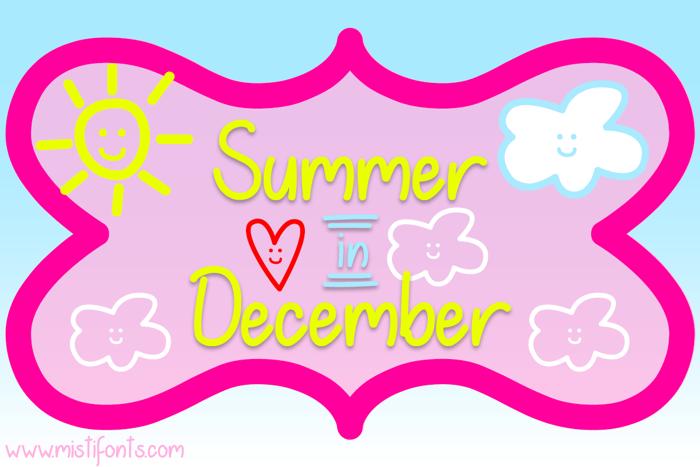 Summer in December Font poster