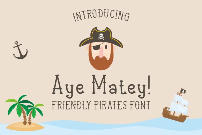 Aye Matey Font poster
