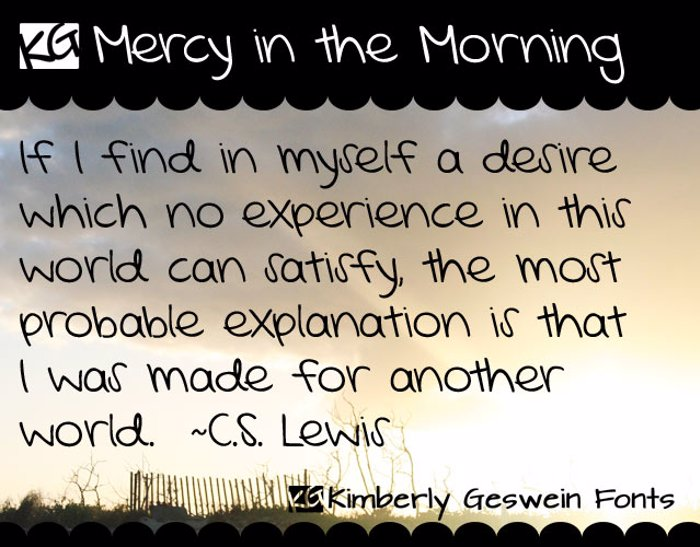 KG Mercy in the Morning Font poster
