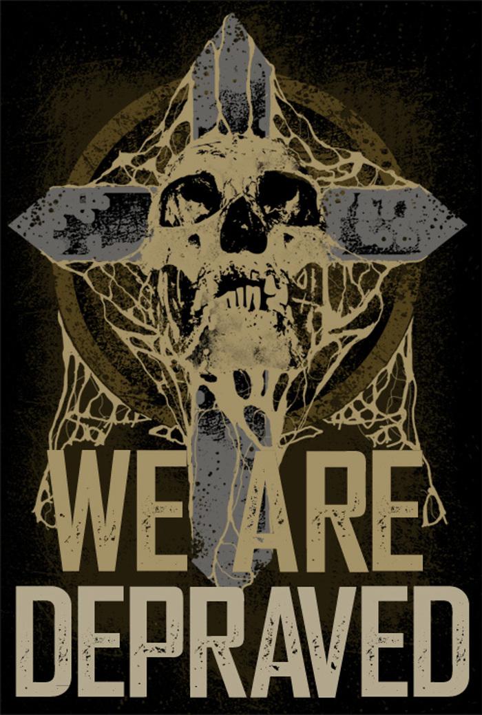 We are Depraved Font poster