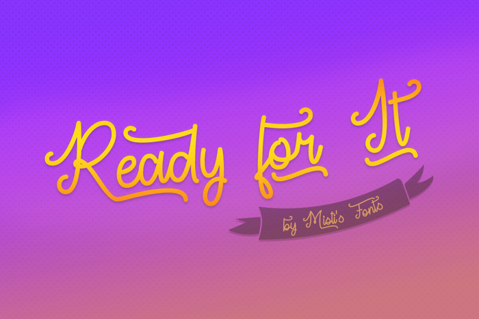 Ready For It Font poster