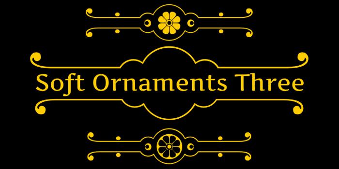 Soft Ornaments Three Font poster