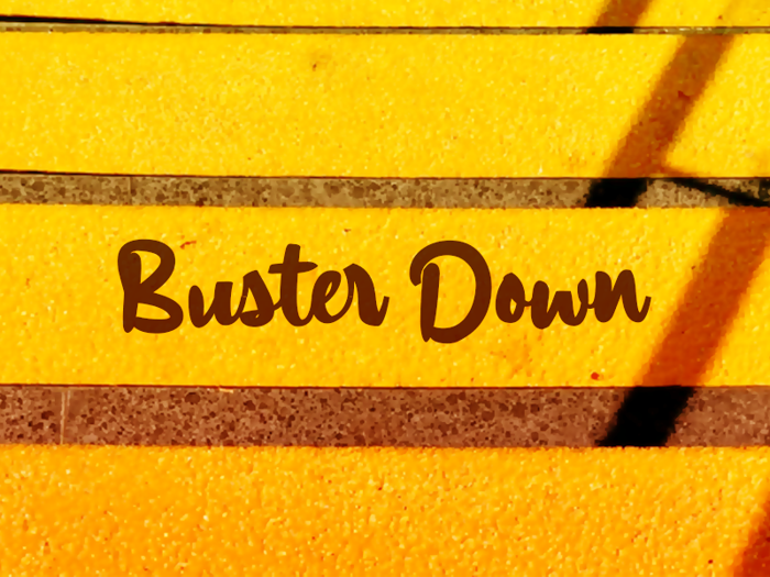 a Buster Down Font poster