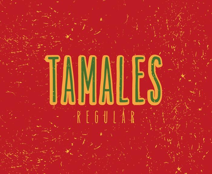 Tamales Regular Font poster
