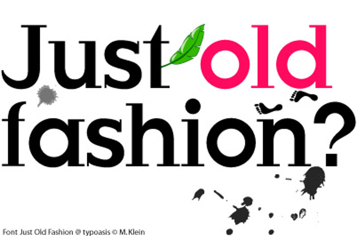 Just Old Fashion Font poster