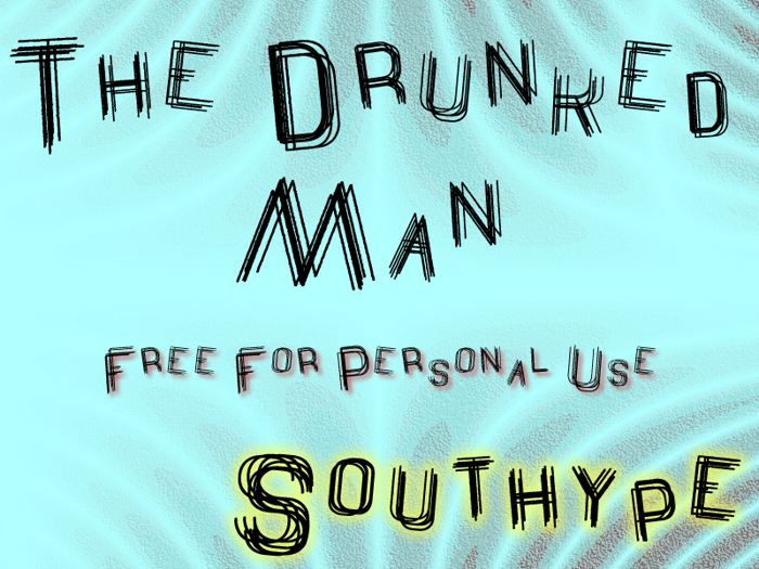 The Drunked Man St Font poster