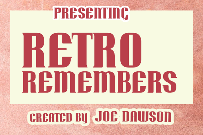 Retro Remembers Font poster