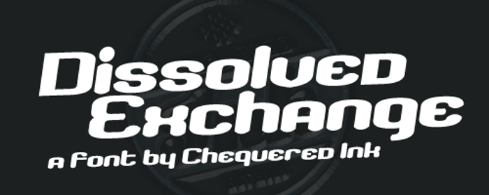 Dissolved Exchange Font poster