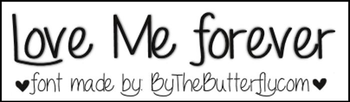 LoveMeForever Font poster
