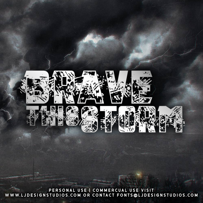 Brave this Storm Font poster