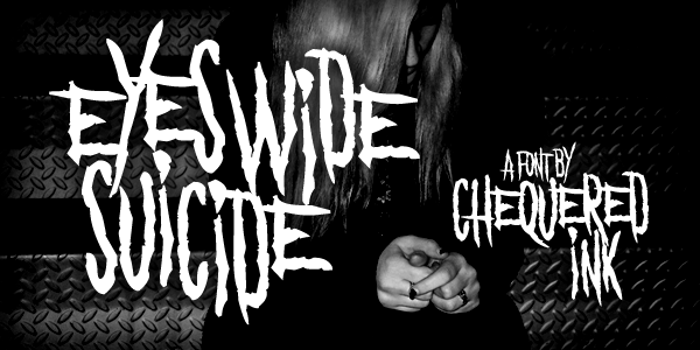 Eyes Wide Suicide Font poster