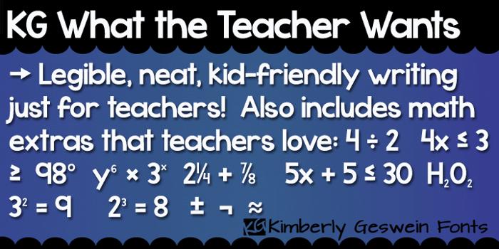 KG What the Teacher Wants Font poster