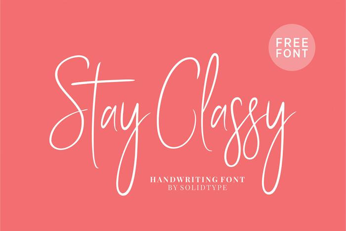 Stay Classy SLDT Font poster