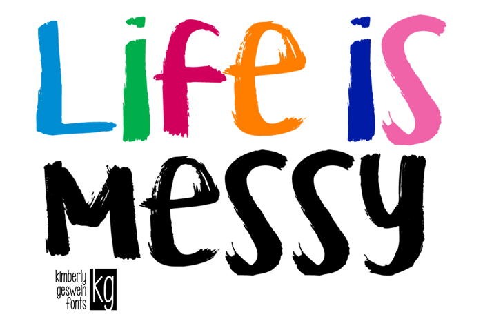 KG Life is Messy Font poster