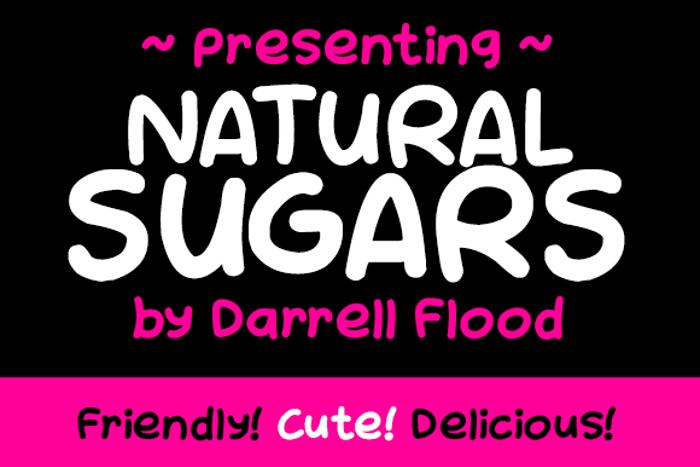 NATURAL SUGARS Font poster