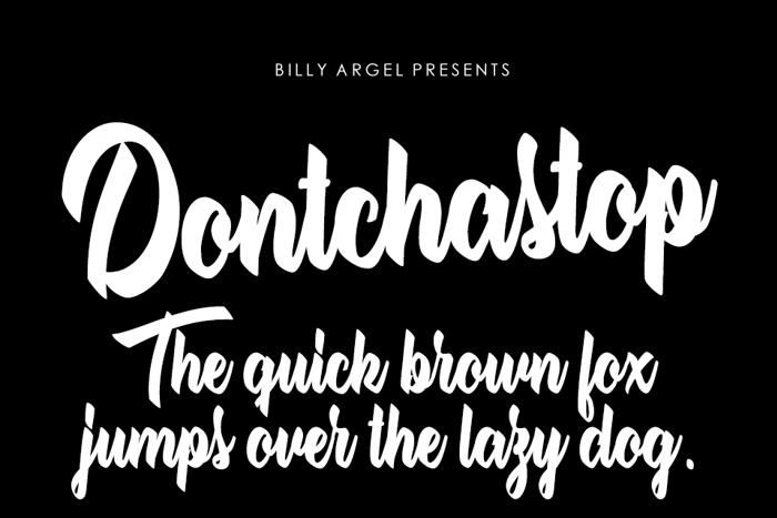 Dontchastop Font poster