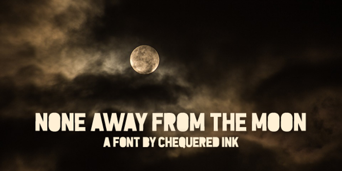None Away from the Moon Font poster