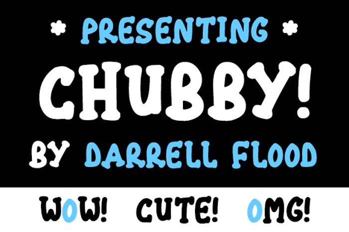 Chubby Font poster