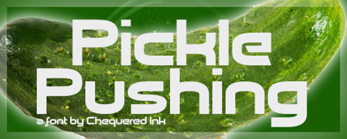 Pickle Pushing Font poster