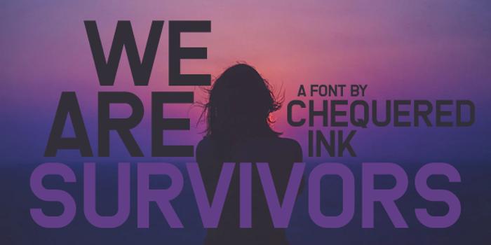 We Are Survivors Font poster