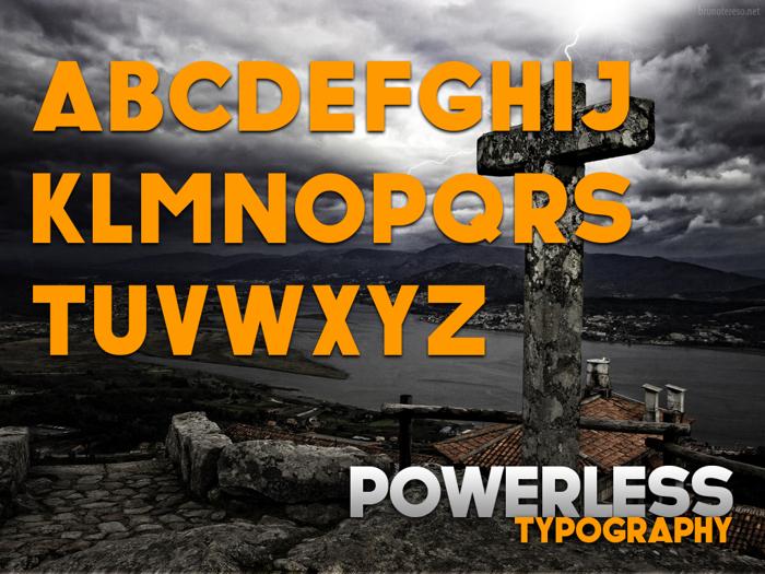 POWERLESS Font poster