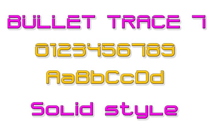 Bullet Trace 7 Font poster