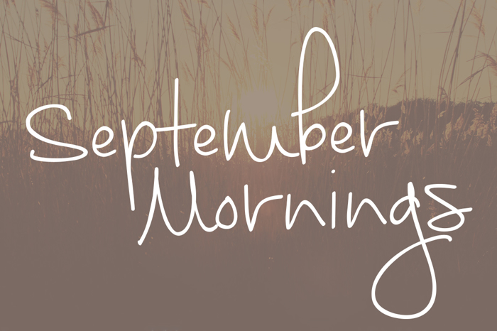 September Mornings Font poster