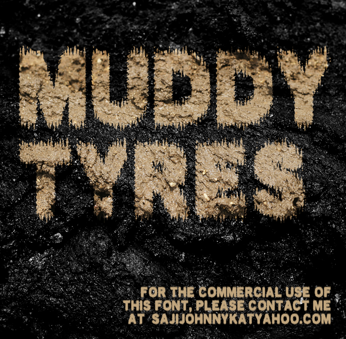 MUDDY TYRES Font poster