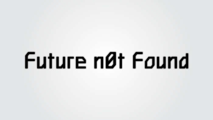 Future n0t Found Font poster