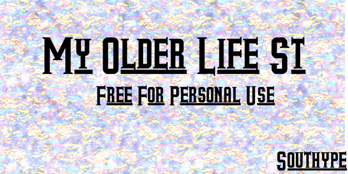 My Older Life St Font poster