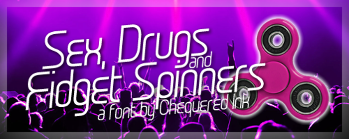 Sex Drugs And Fidget Spinners Font poster