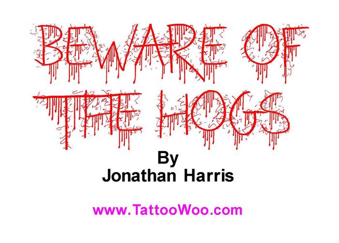 Beware of the Hogs Font poster