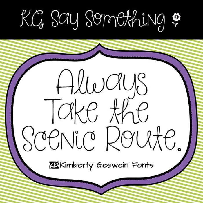 KG Say Something Font poster