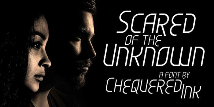 Scared of the Unknown Font poster