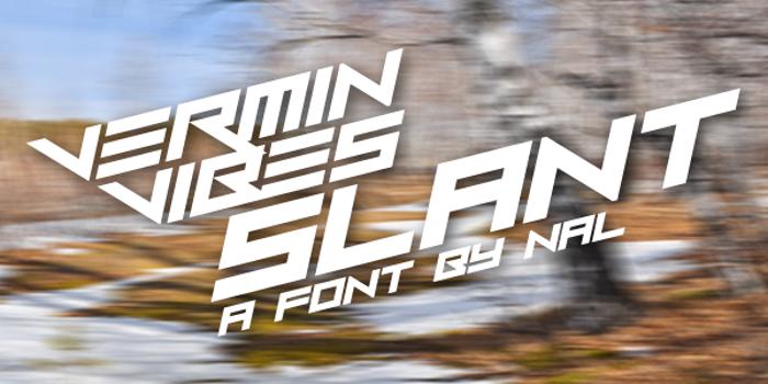 Vermin Vibes Slant Font poster