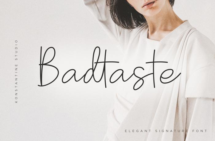 Badtaste Font poster