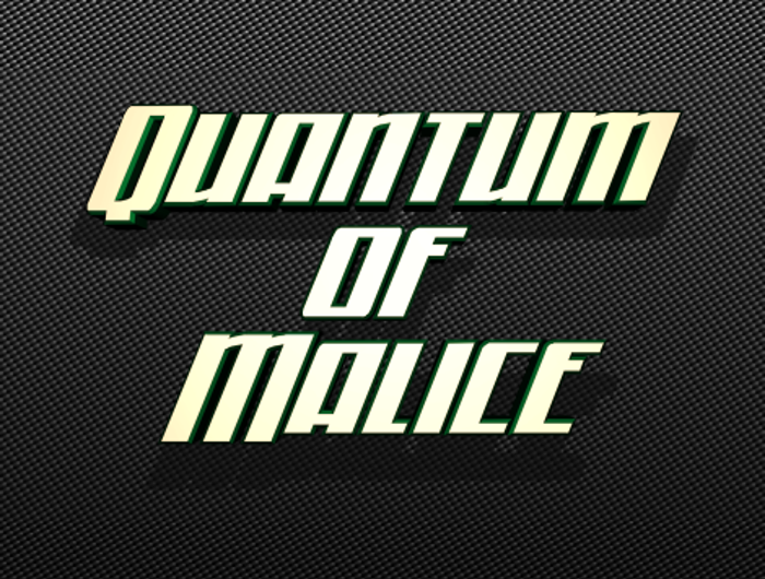 Quantum of Malice Font poster