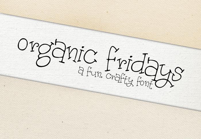 Organic Fridays Font poster