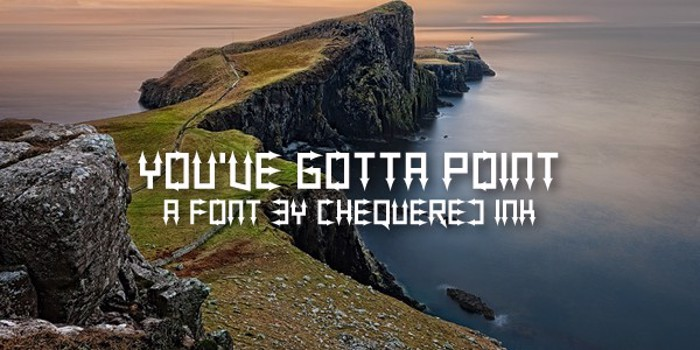 You've Gotta Point Font poster