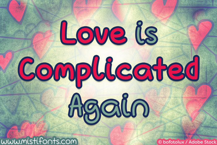 Love Is Complicated Again Font poster