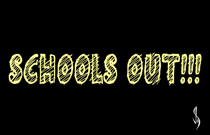 Schools Out!!! Font poster