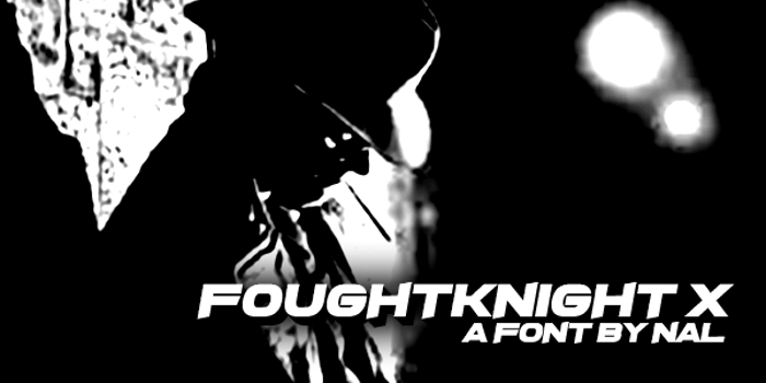 FoughtKnight X Font poster