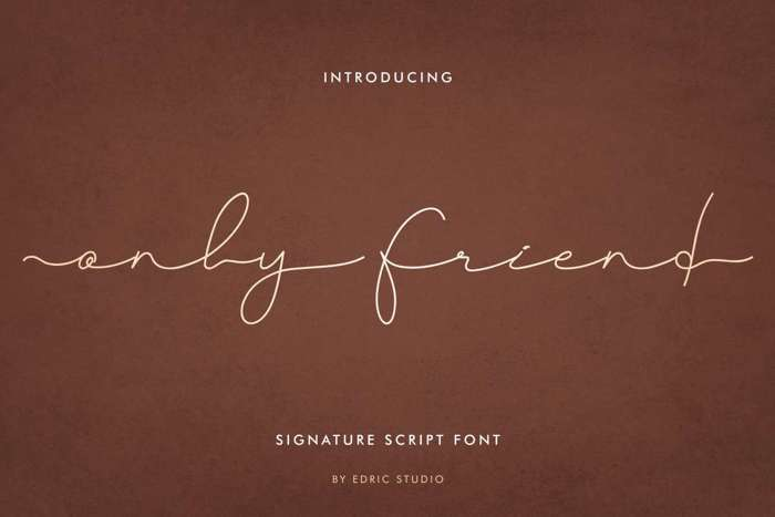Only Friend Font poster