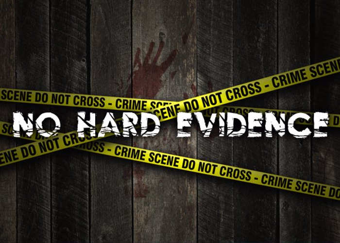 No Hard Evidence Font poster
