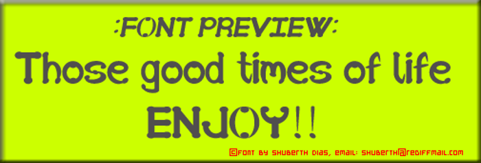 SD Those good times of life Font poster
