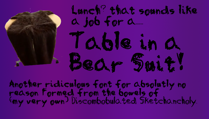 Table in a Bear Suit Font poster
